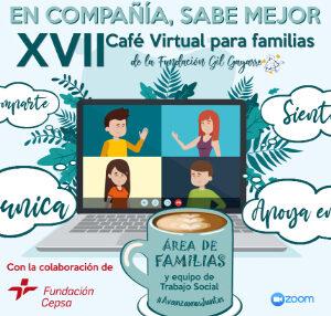 ¡Participa en el XVII Café Virtual para familias de la Fundación Gil Gayarre!