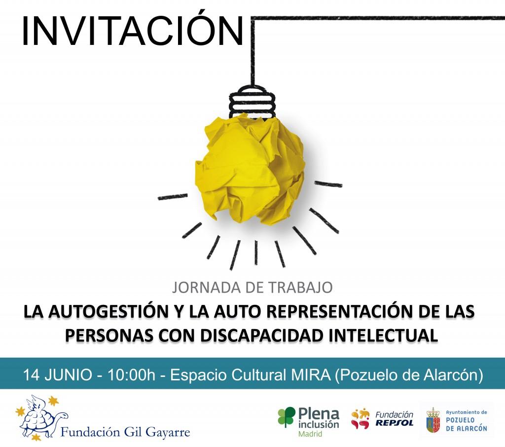 Invitación de la jornada de trabajo: La autogestión y la auto representación de las personas con discapacidad intelectual