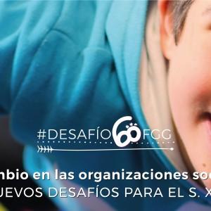 """Jornada académica """"El cambio en las organizaciones sociales"""" #Desafío60fgg"""